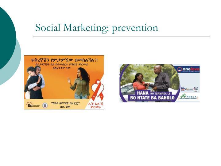 Social marketing prevention