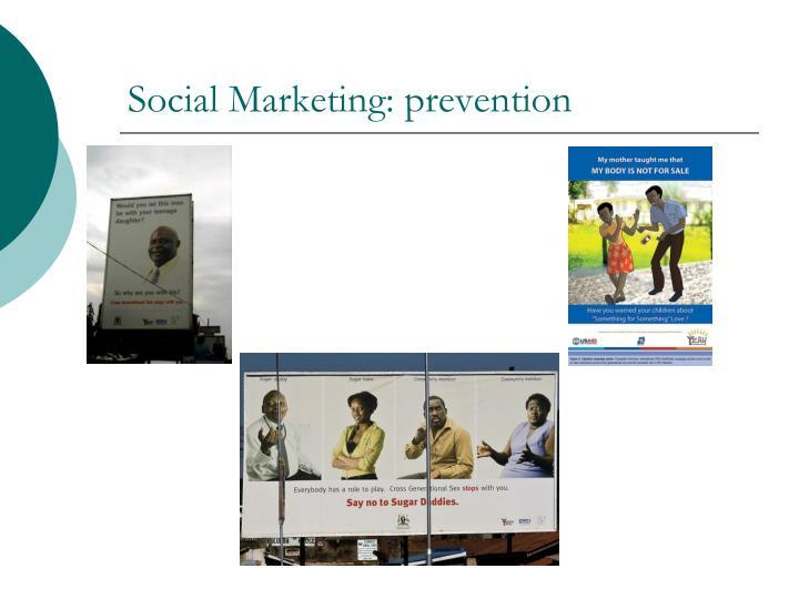 Social Marketing: prevention
