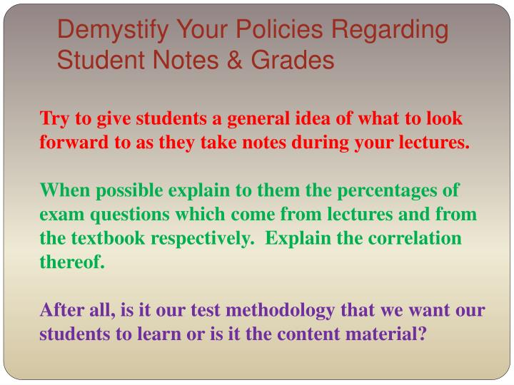 Demystify Your Policies Regarding Student Notes & Grades