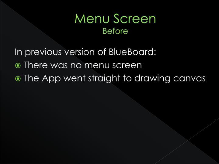 Menu screen before