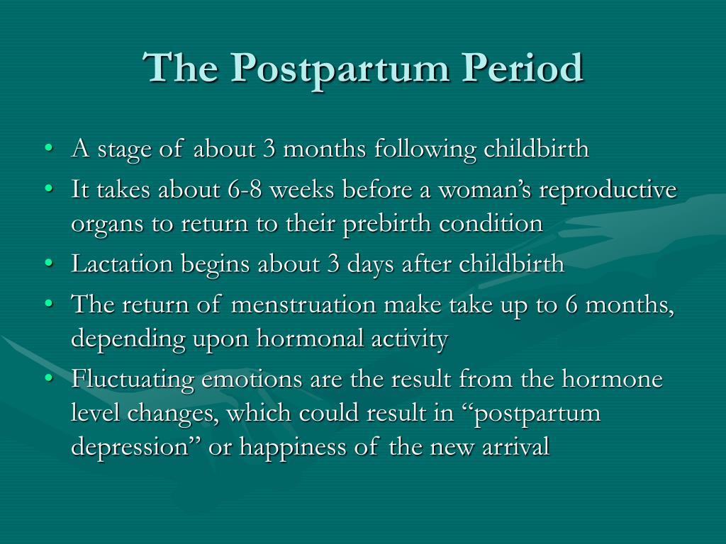 The Postpartum Period