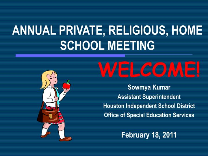 annual private religious home school meeting n.