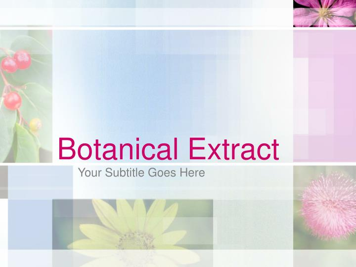 botanical extract n.