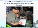 bd8abm operated hf from his vehicle in epicenter area keeping communications with chengdu