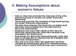 2 making assumptions about women s values