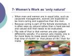 7 women s work as only natural