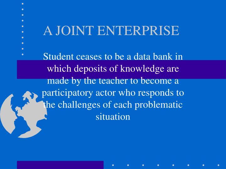 A joint enterprise