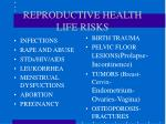 reproductive health life risks