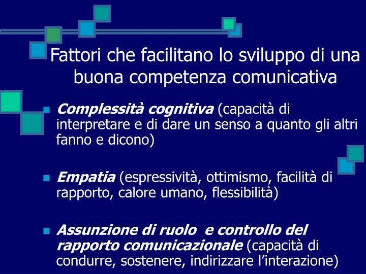 Fattori che facilitano lo sviluppo di una buona competenza comunicativa