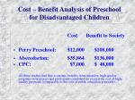 cost benefit analysis of preschool for disadvantaged children