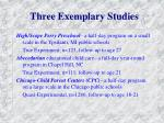 three exemplary studies
