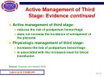 active management of third stage evidence continued