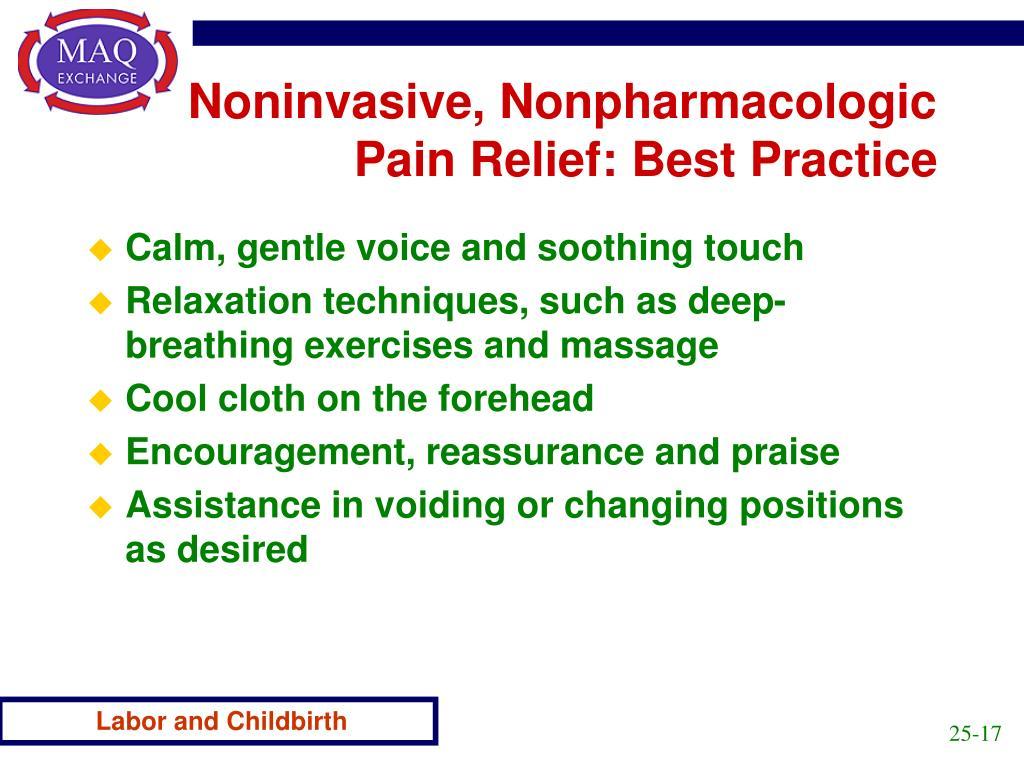 Noninvasive, Nonpharmacologic Pain Relief: Best Practice
