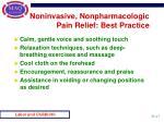 noninvasive nonpharmacologic pain relief best practice