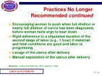 practices no longer recommended continued36