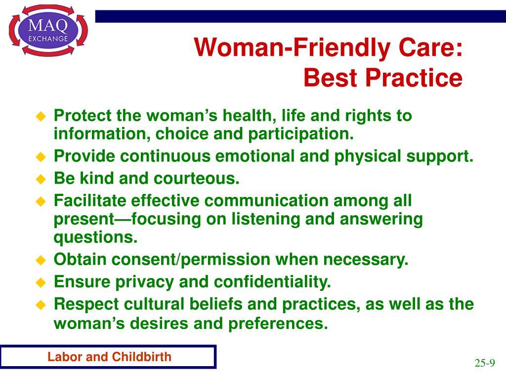 Woman-Friendly Care: