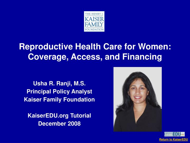 Reproductive health care for women coverage access and financing