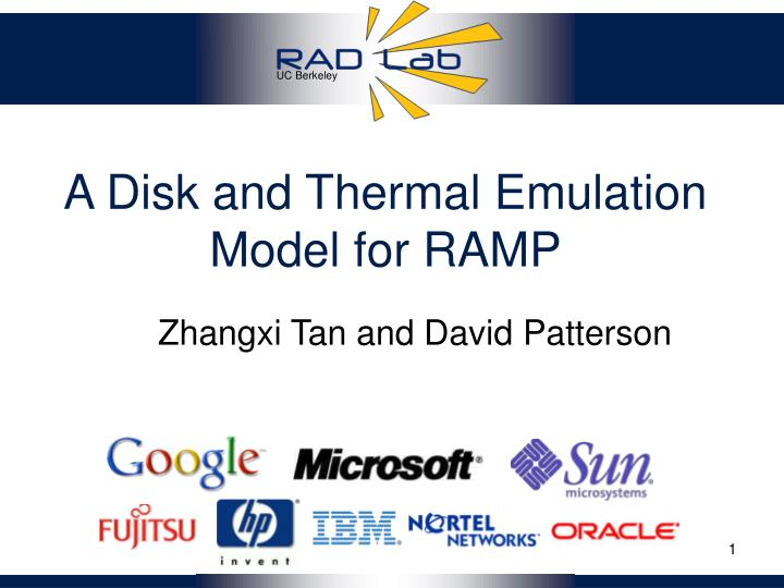a disk and thermal emulation model for ramp n.