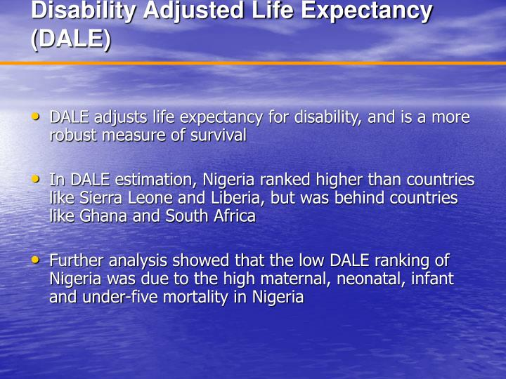 Disability adjusted life expectancy dale