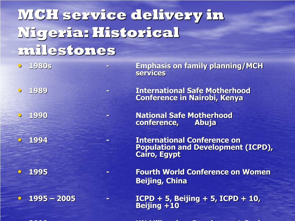 MCH service delivery in Nigeria: Historical milestones