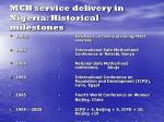 mch service delivery in nigeria historical milestones
