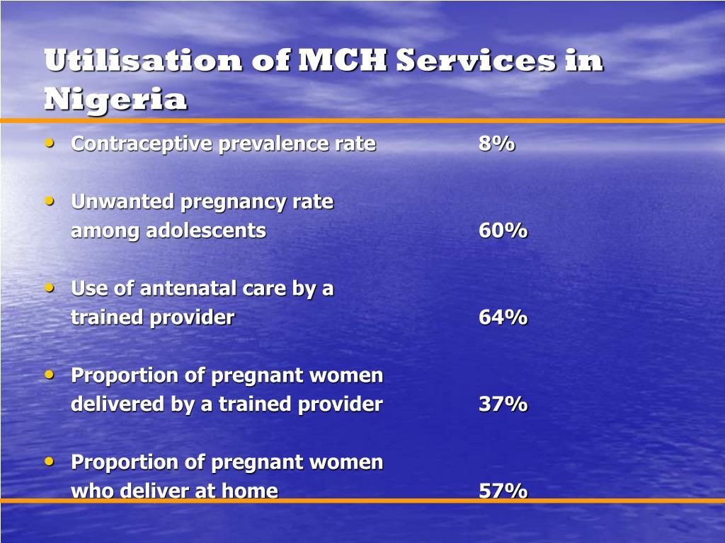 Utilisation of MCH Services in Nigeria