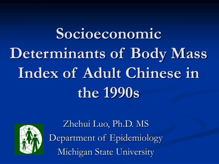 socioeconomic determinants of body mass index of adult chinese in the 1990s n.