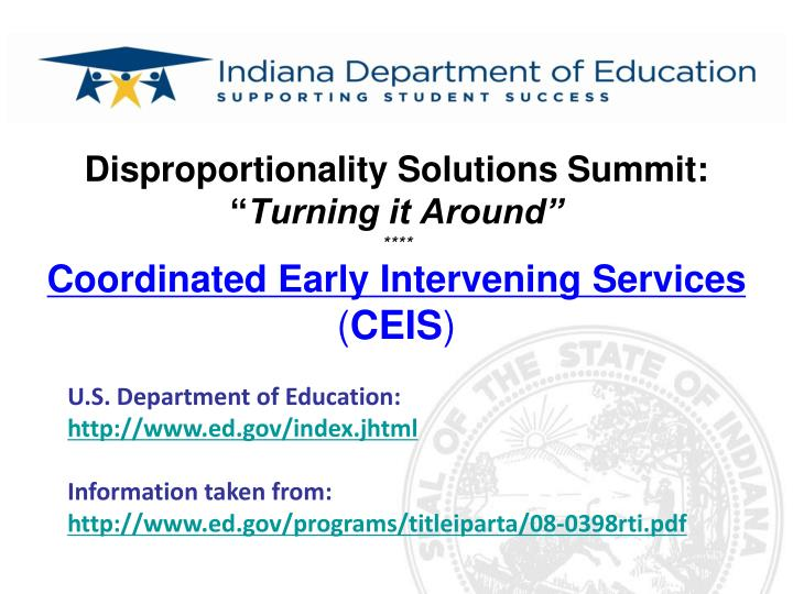 disproportionality solutions summit turning it around coordinated early intervening services ceis n.