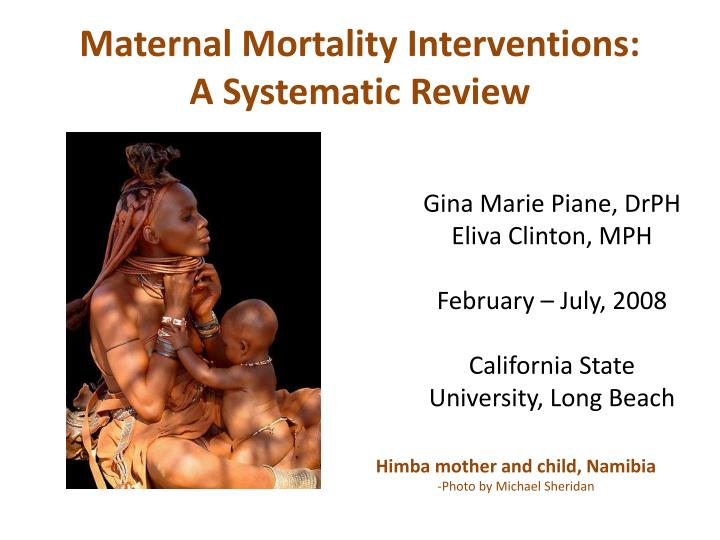 maternal mortality interventions a systematic review n.