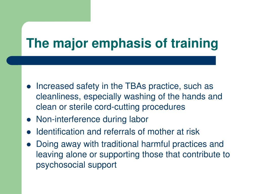 The major emphasis of training