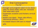 oral contraceptive the pill