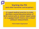 starting the pill and other hormonal contraception