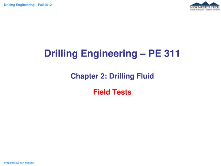 drilling engineering pe 311 chapter 2 drilling fluid field tests n.