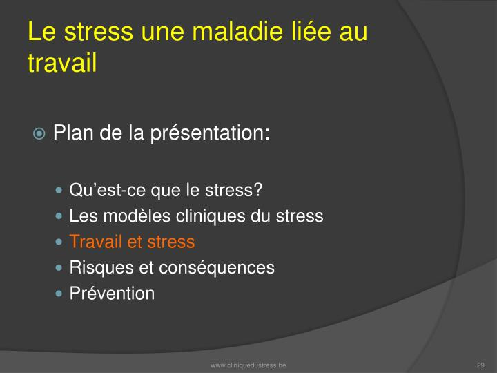Le stress une maladie liée au travail