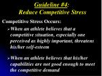 guideline 4 reduce competitive stress