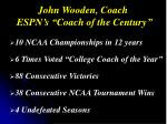 john wooden coach espn s coach of the century
