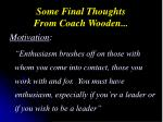some final thoughts from coach wooden