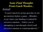 some final thoughts from coach wooden2