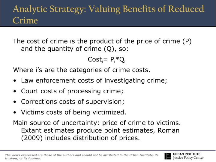 Analytic Strategy: Valuing Benefits of Reduced Crime
