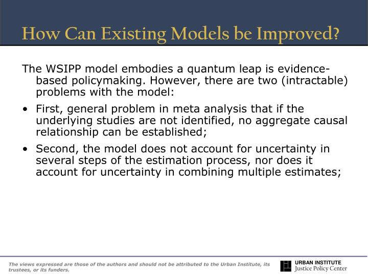How Can Existing Models be Improved?