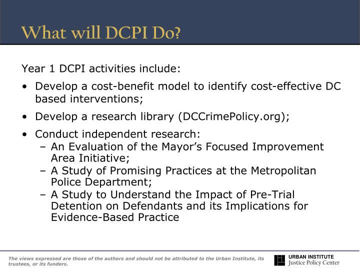 What will DCPI Do?