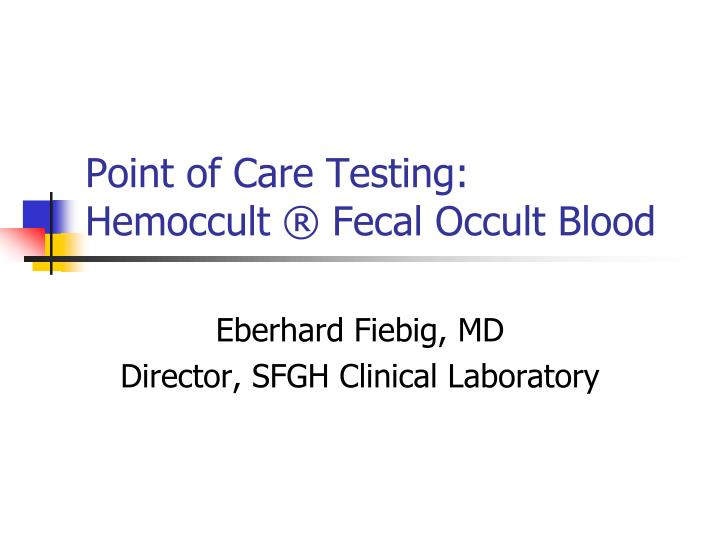 point of care testing hemoccult fecal occult blood n.