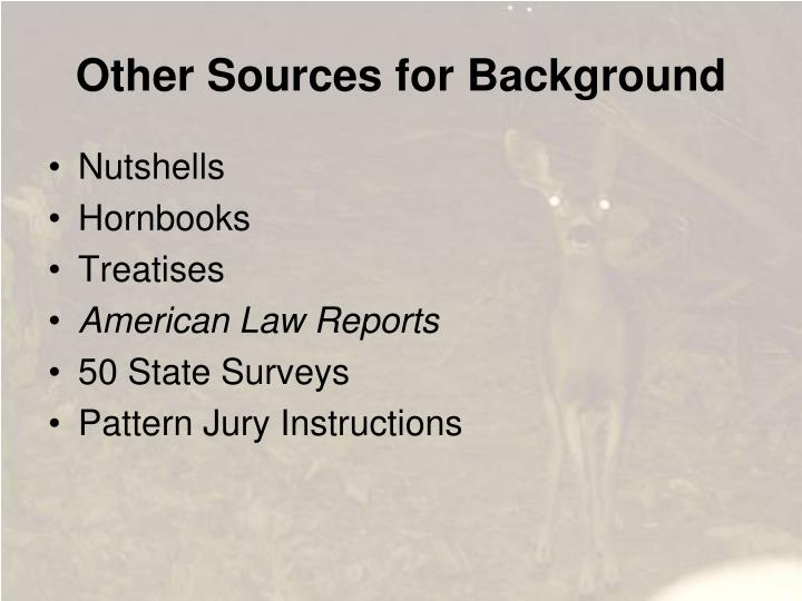 Other Sources for Background