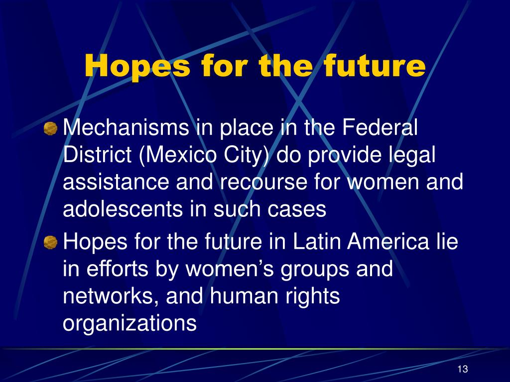 Hopes for the future