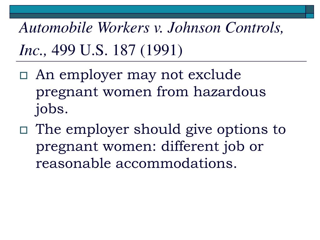 Automobile Workers v. Johnson Controls, Inc.,
