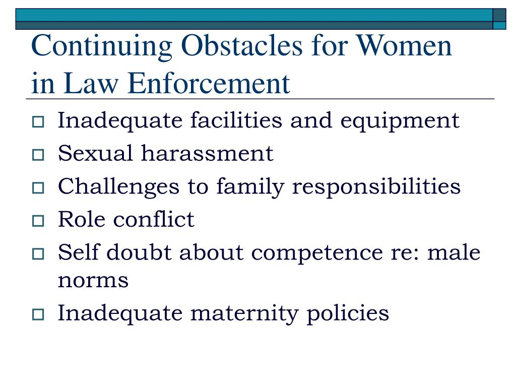 Continuing Obstacles for Women in Law Enforcement