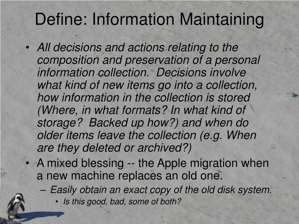 Define: Information Maintaining