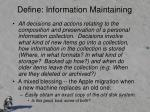 define information maintaining