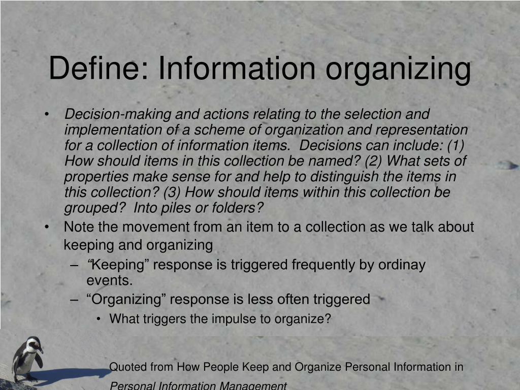 Define: Information organizing