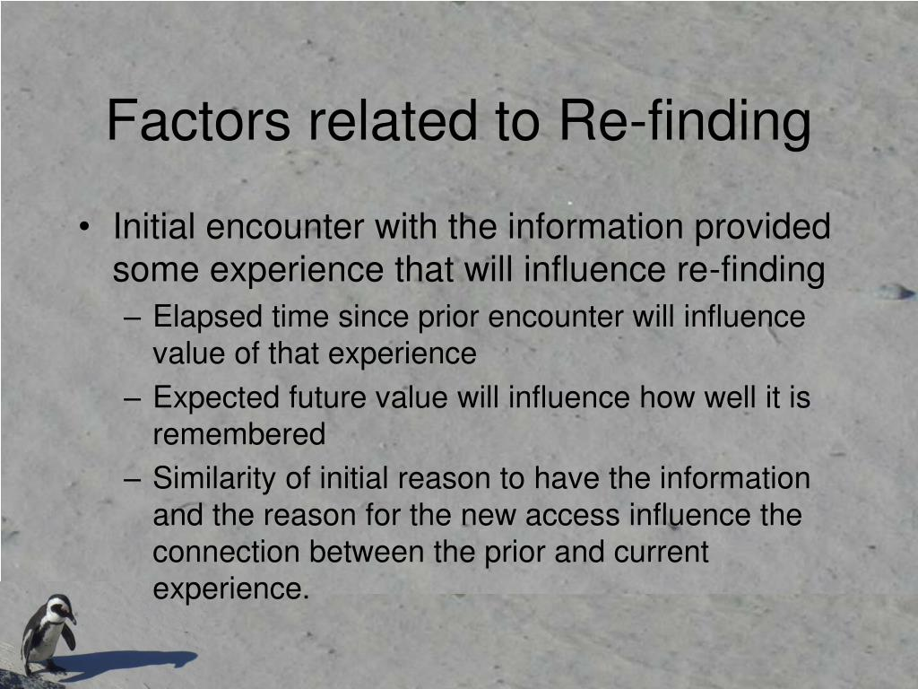 Factors related to Re-finding